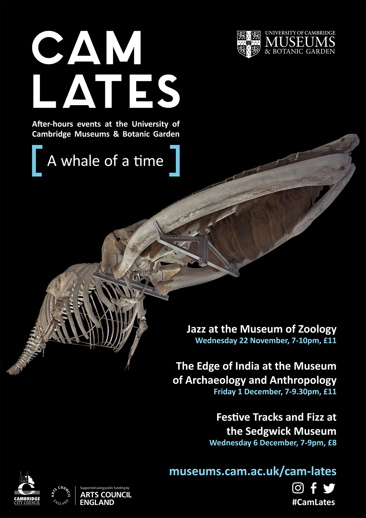 "Cam Lates poster with a black background with the caption ""a whale of a time"", with a list of the three events. The central image is of a giant finback whale skeleton shown as if swimming out of the frame."