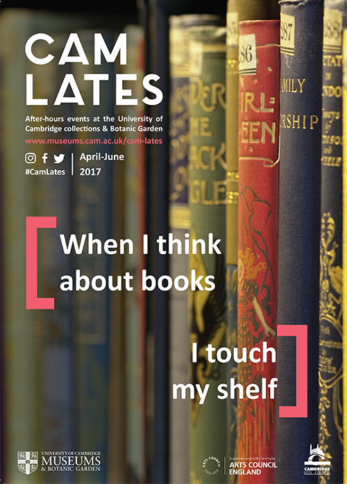 "Cam Lates poster, with a background of different coloured old books, and the caption ""When I think about books I touch my shelf"""